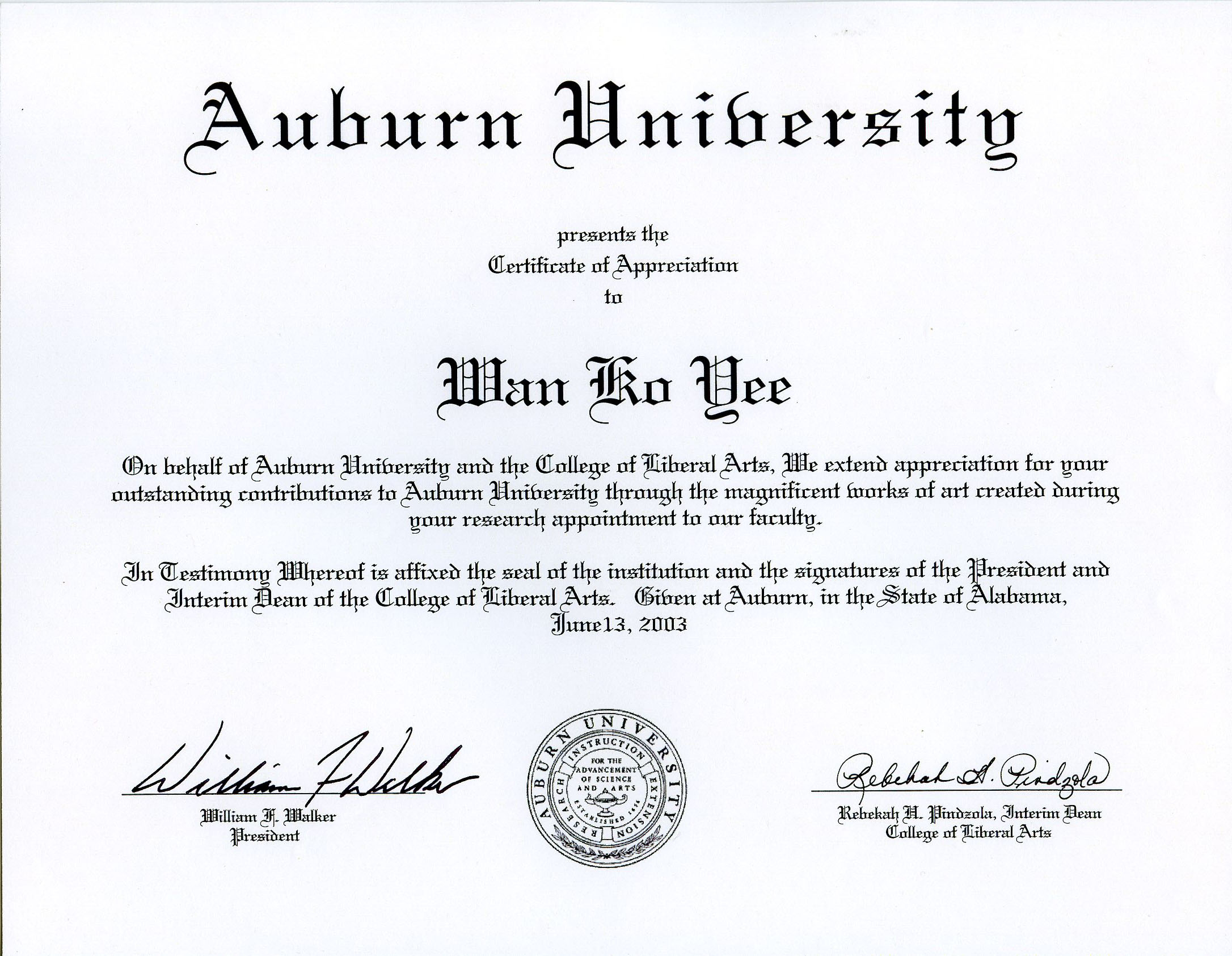 Auburn University presents the Certificate of Appreciation  to Master Wan Ko Yee  (H.H. Dorje Chang Buddha III)